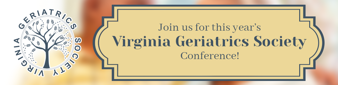 Virginia Geriatrics Society - 2020 VGS Annual Conference -  - April 24, 2020